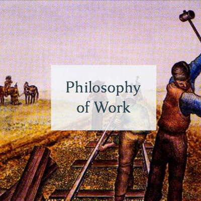 Philosophy of Work