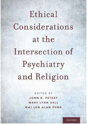 Cover of Ethical Considerations at the Intersection of Psychiatry and Religion
