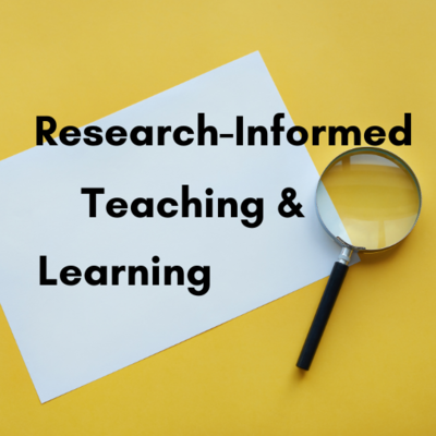 Research-Informed Teaching & Learning