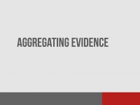 Aggregating Evidence