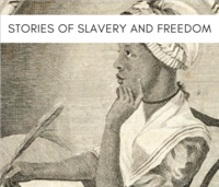 HL90L: Stories of Slavery and Freedom