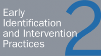 Early Identification and Intervention Practices