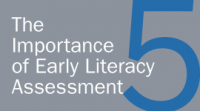 The Importance of Early Literacy Assessment