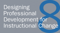 Designing Professional Development for Instructional Change