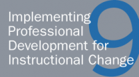 Implementing Professional Development for Instructional Change