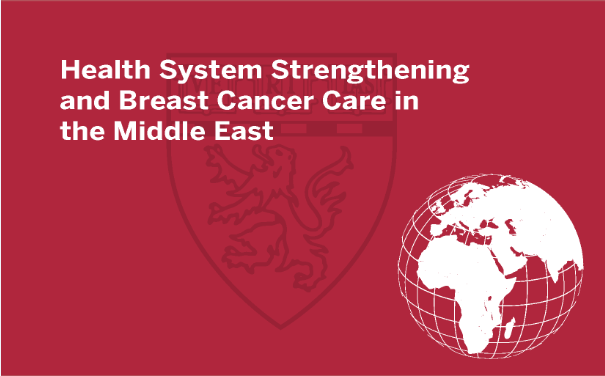 Breast Cancer Care in the Middle East