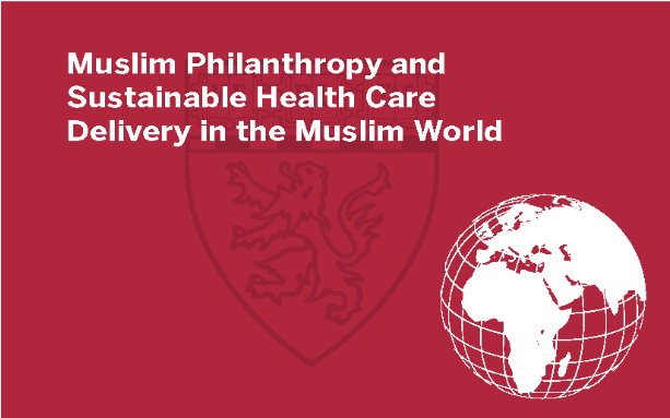 Muslim Philantrophy and Sustainable Health Care