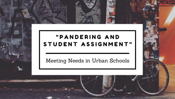 Pandering and Student Assignment