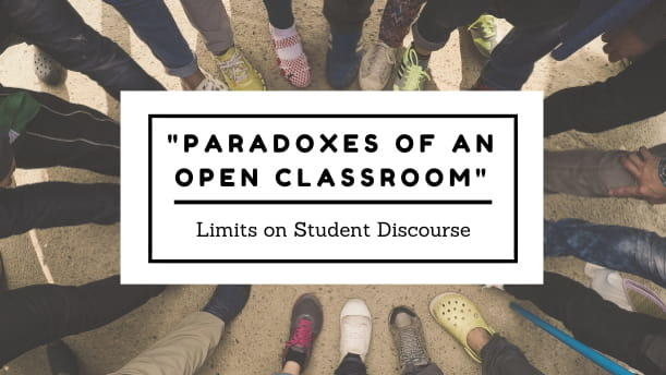 Paradoxes of an Open Classroom