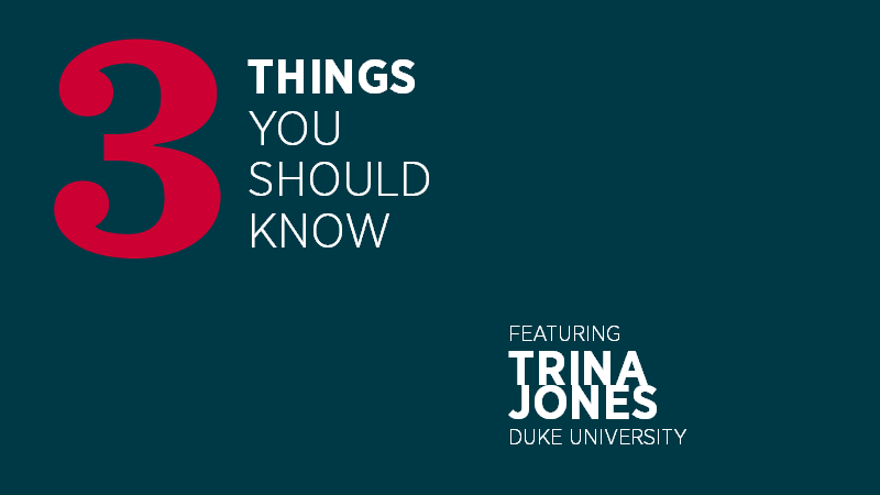 Three Things You Should Know with Trina Jones