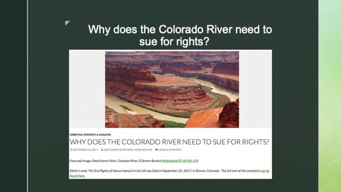 "Slide of article titled ""Why does the Colorado River need to sue for rights?"""