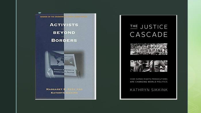 Slide of two Sikkink book covers - Activists beyond Borders and The Justice Cascade