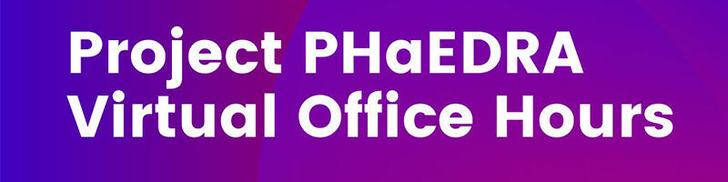 Project Phaedra Office Hours