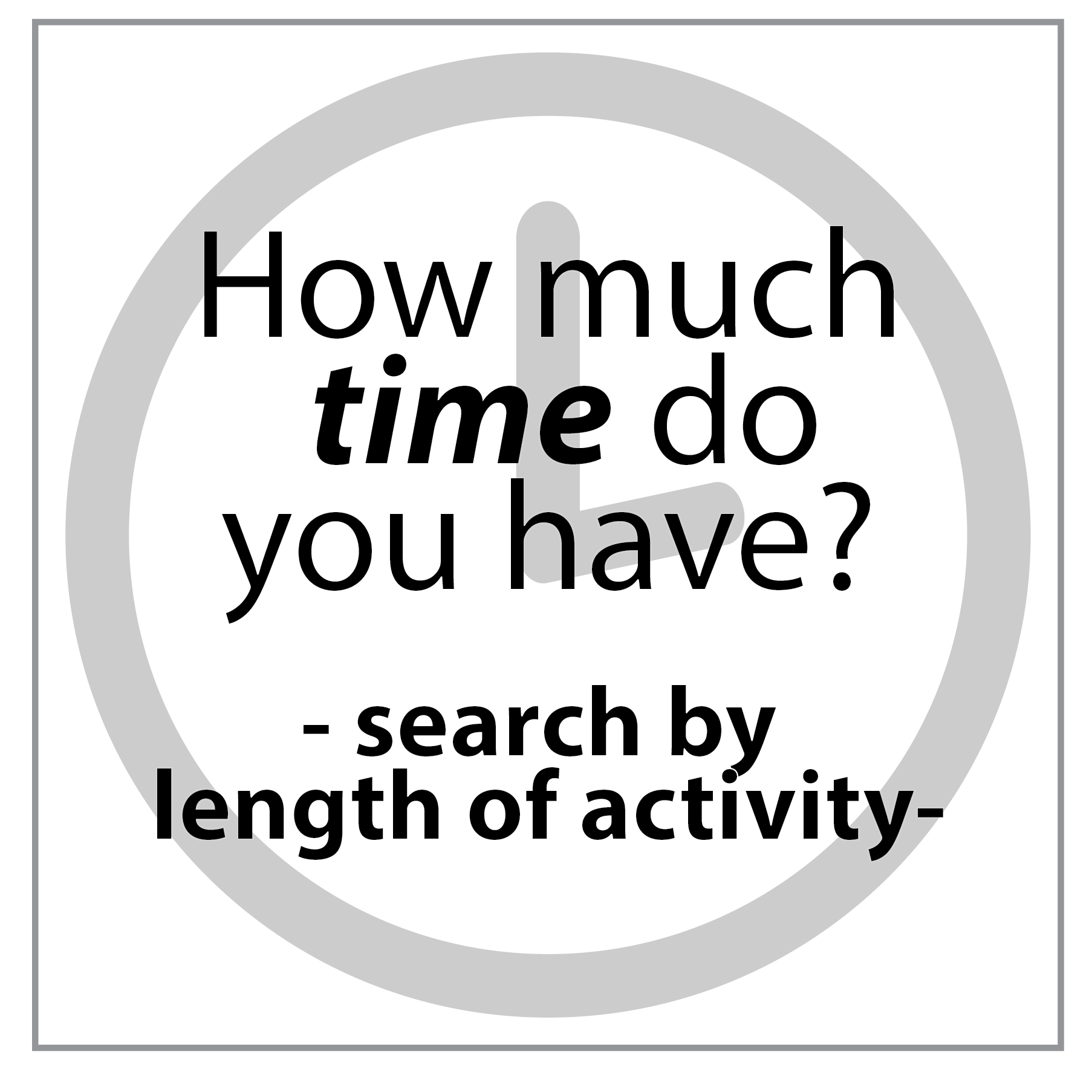 Search by activity length