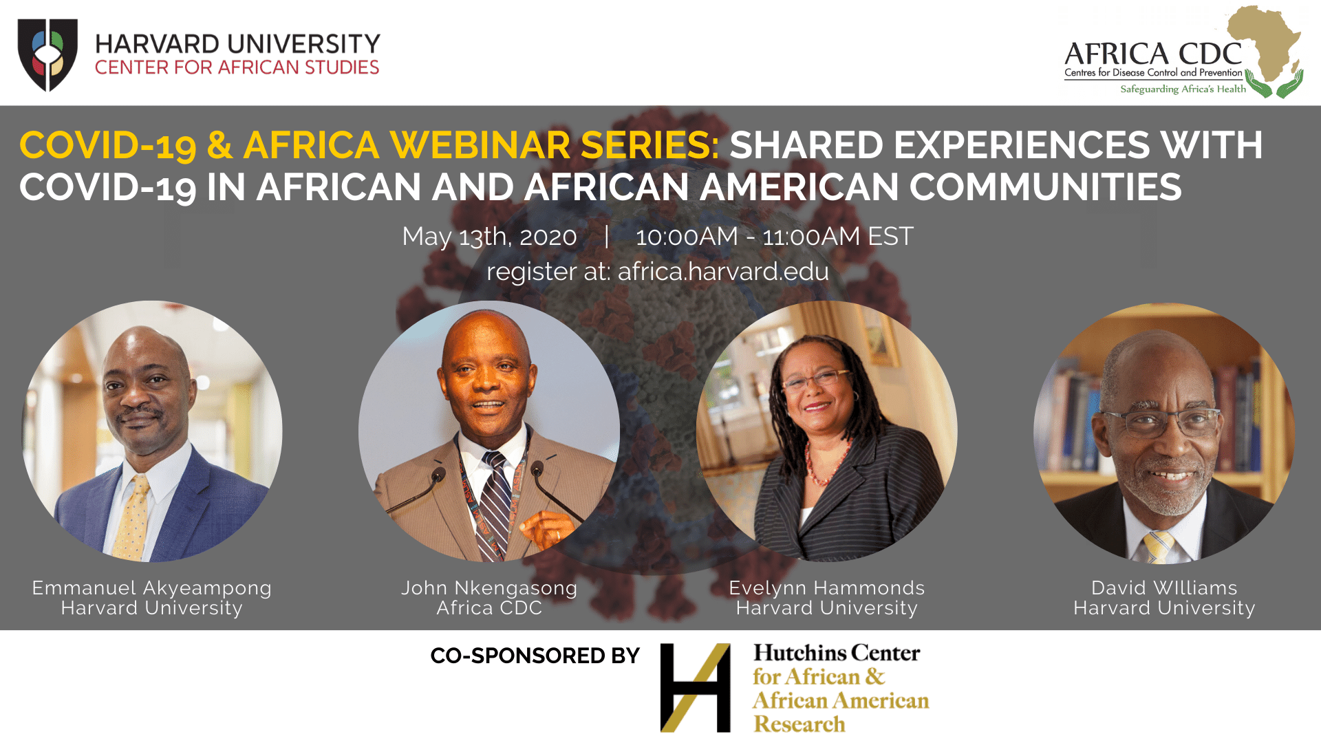 AFRICA & COVID-19 WEBINAR SERIES: SHARED EXPERIENCES WITH COVID-19 IN AFRICAN AND AFRICAN AMERICAN COMMUNITIES