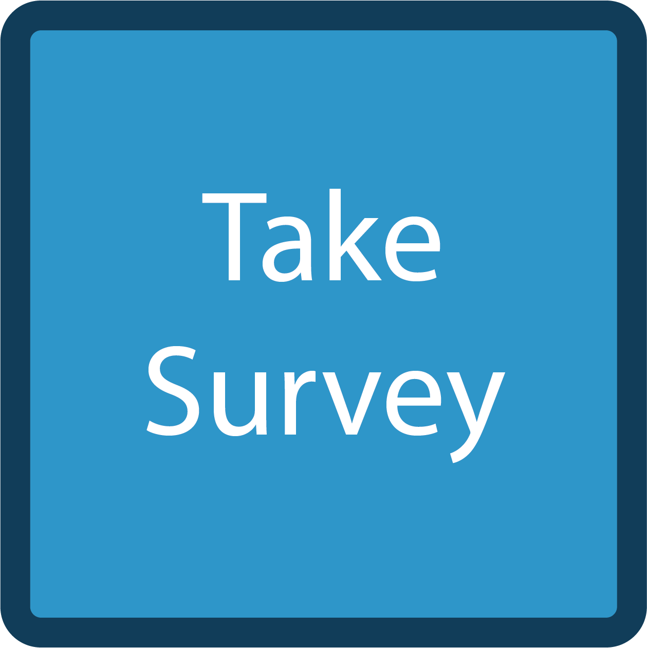 "Blue button with white ""Take Survey"" text"