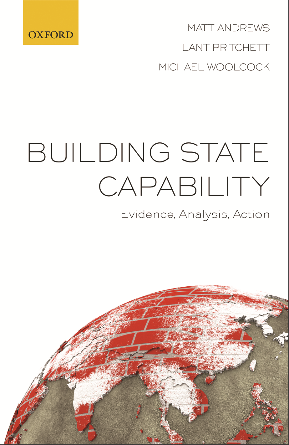 Building State Capability: Evidence, Analysis, Action