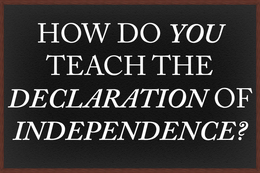 How do you teach the Declaration of Independence?
