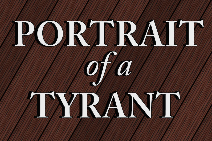 Portrait of a Tyrant