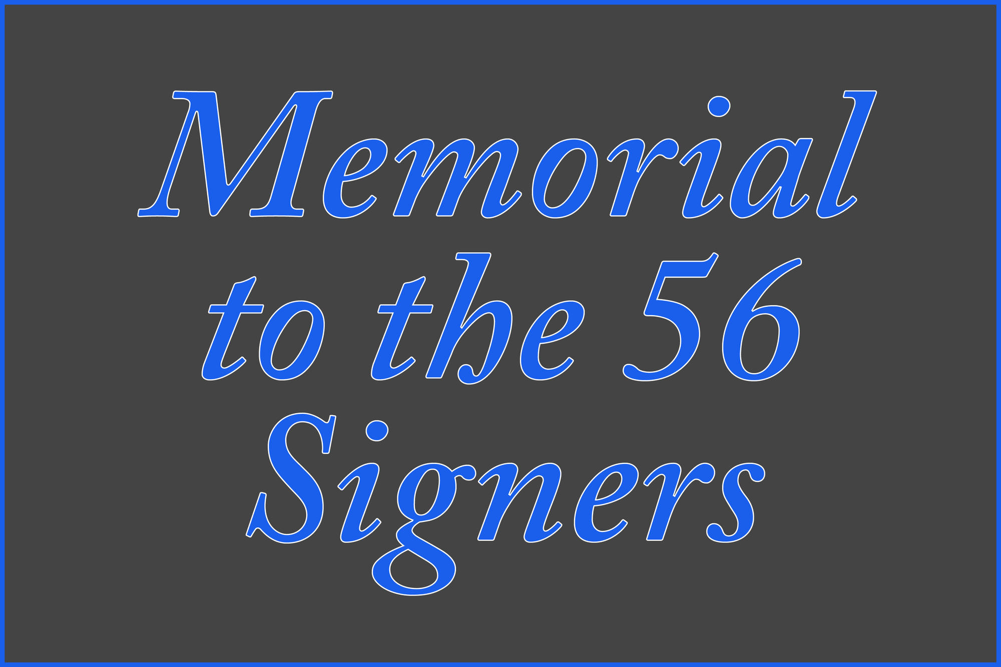 Memorial to the 56 Signers