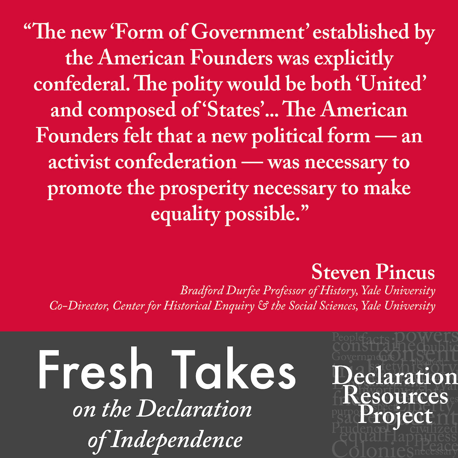 Steven Pincus's Fresh Take on the Declaration of Independence
