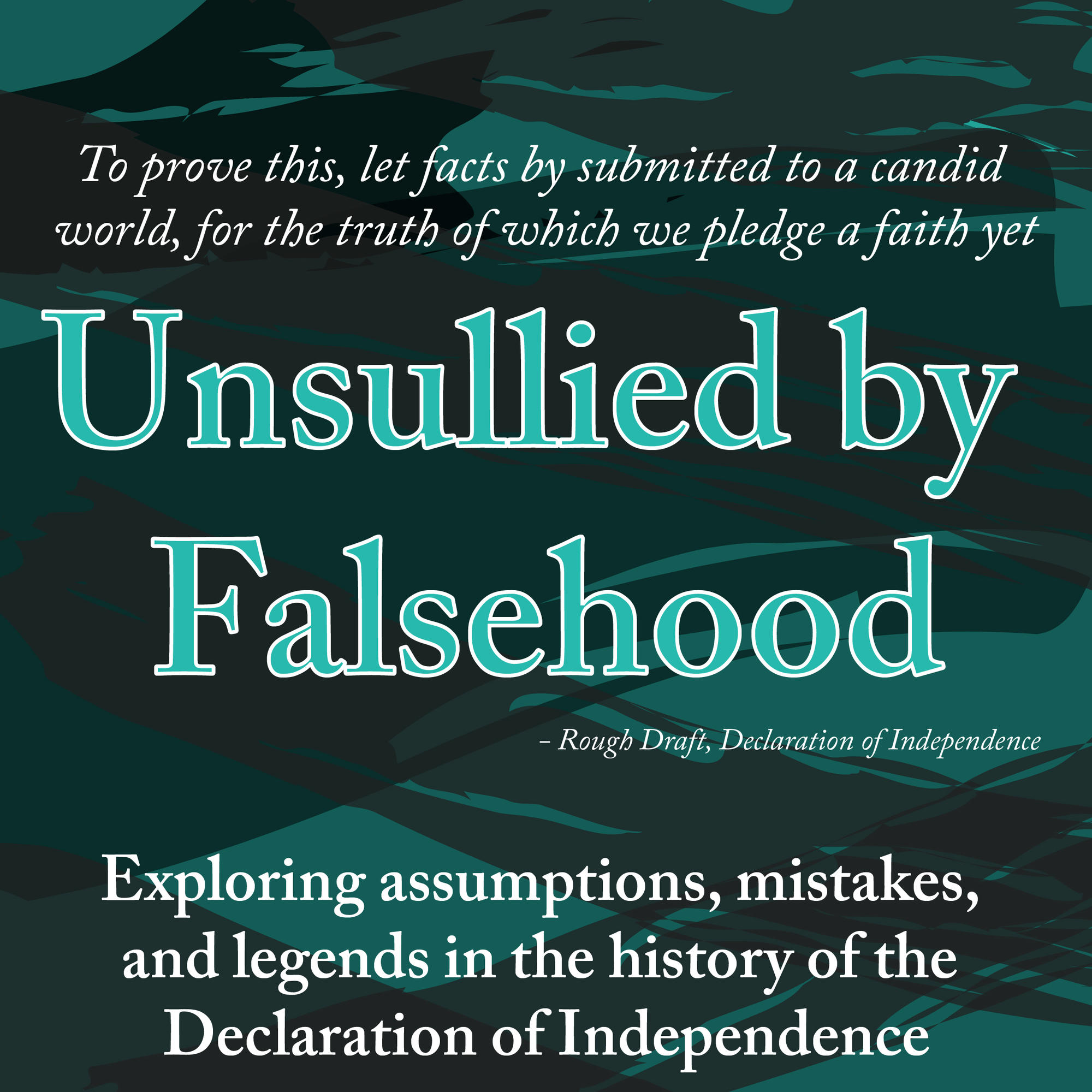Unsullied By Falsehood The Signing Declaration Resources Project