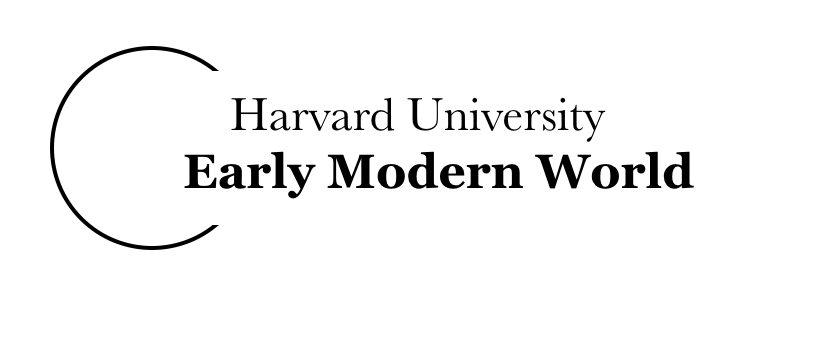 Harvard University Early Modern World