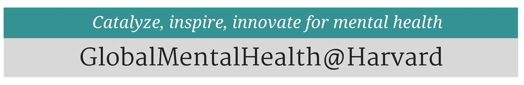 Catalyze, inspire, innovate for mental health