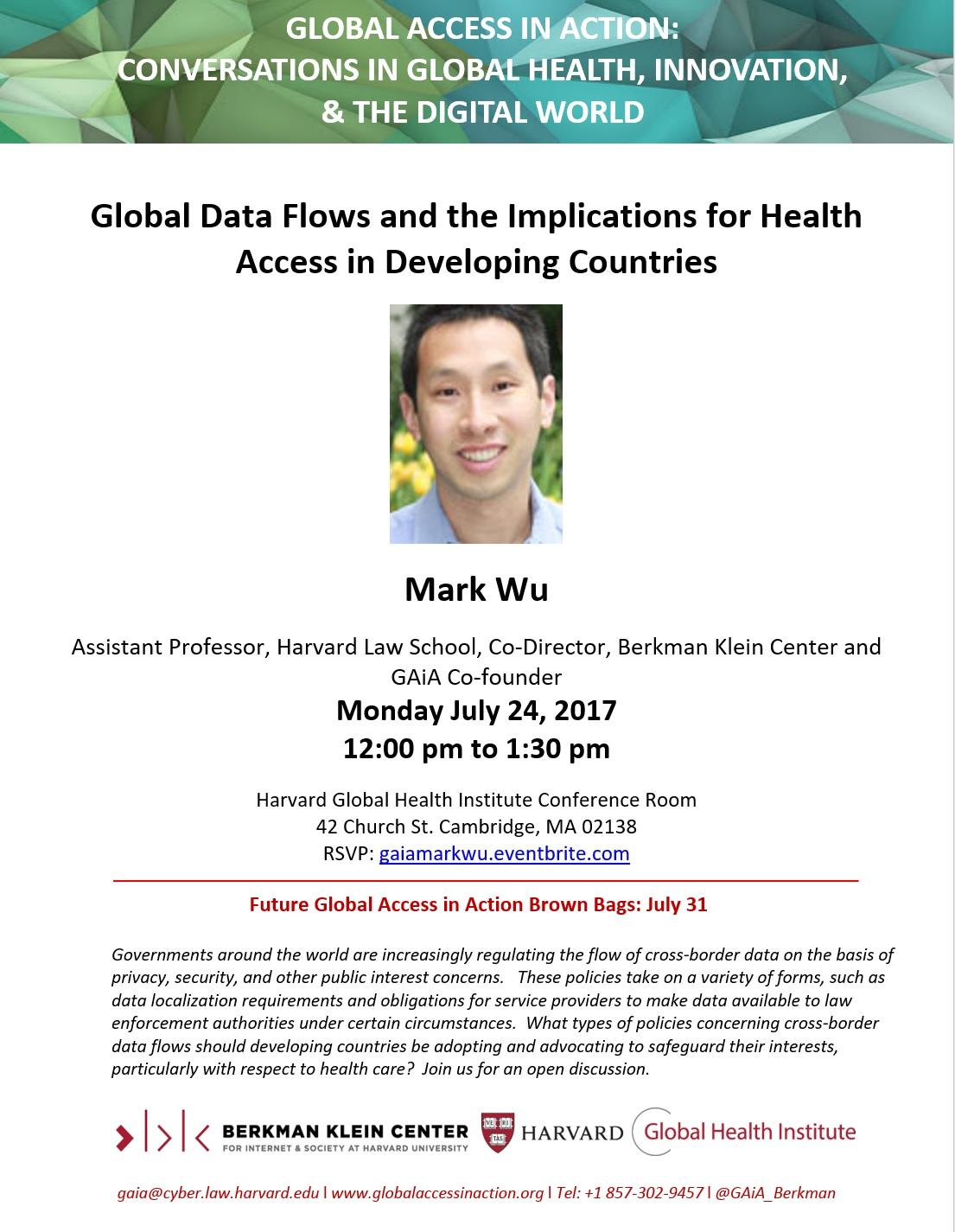 GAiA: Mark Wu - Global Data Flows and the Implications for Health Access in  Developing Countries | Harvard Global Health Institute