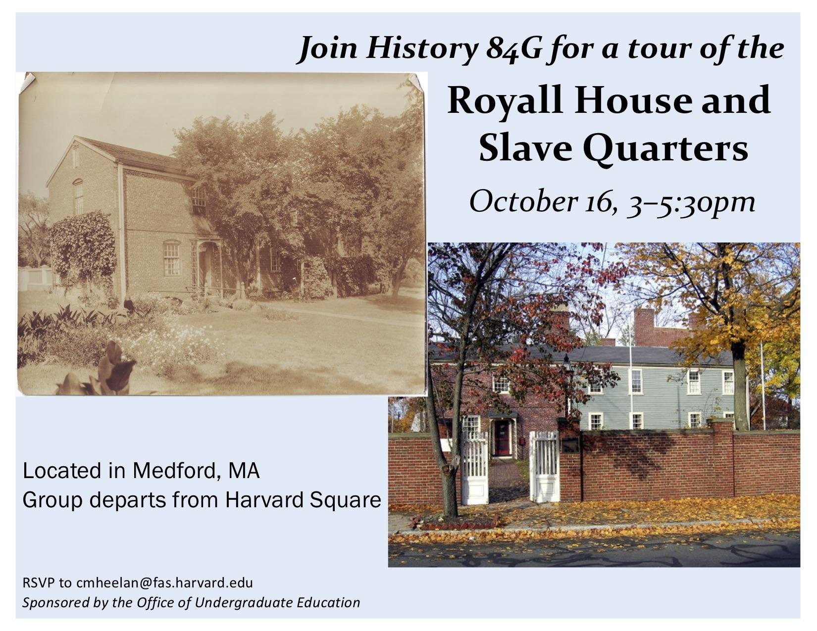 Outing to Royall House and Slave Quarters