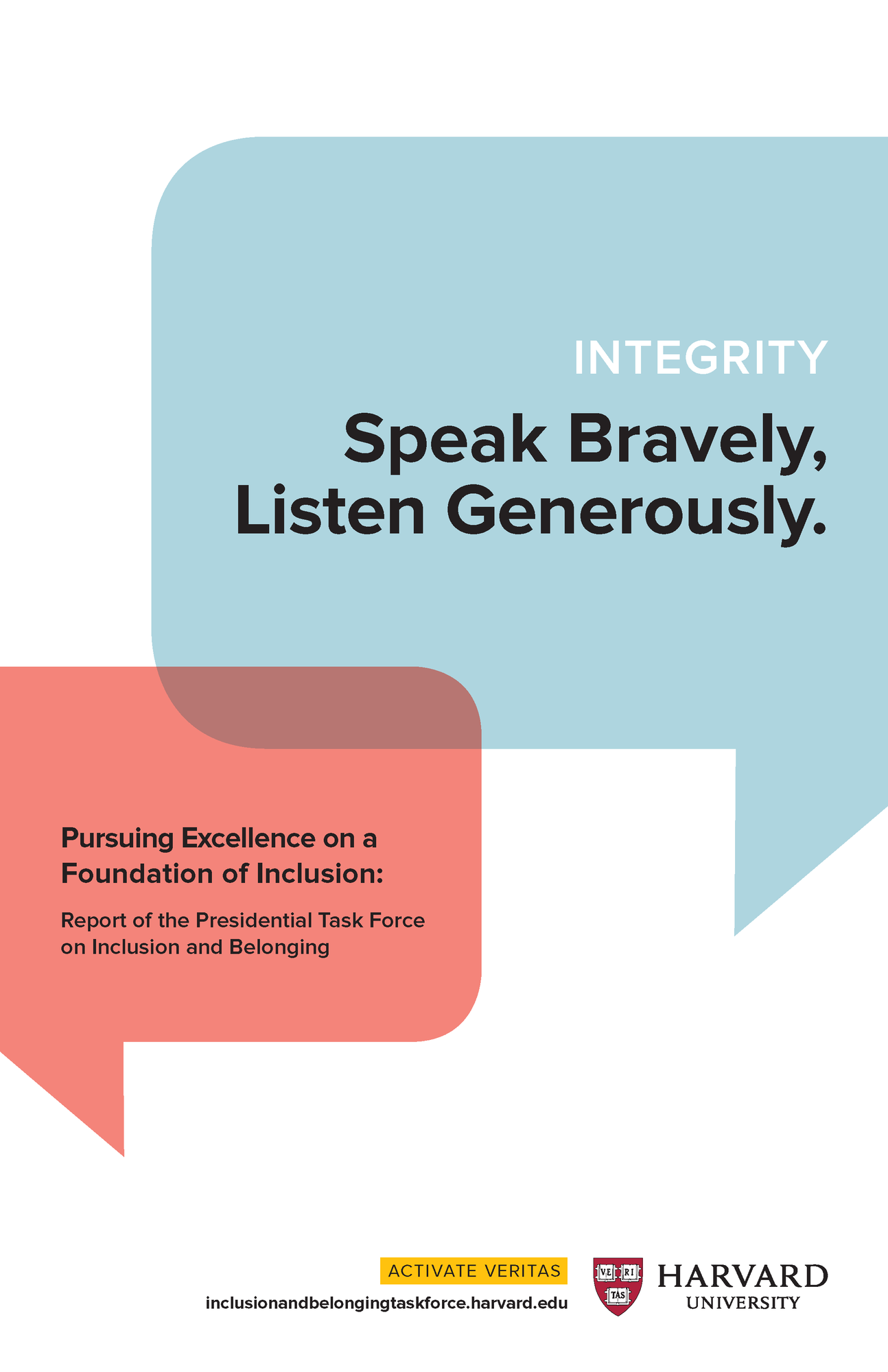 Integrity: Speak Bravely, Listen Generously.