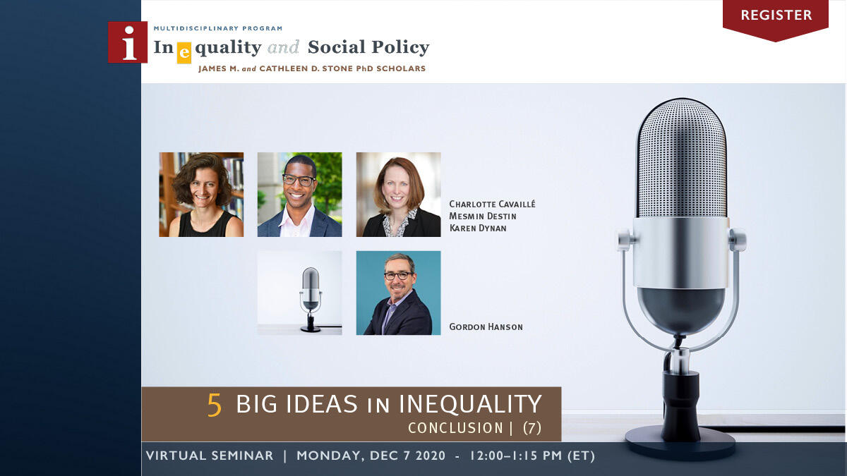 5 Big Ideas in Inequality Series | Week 7