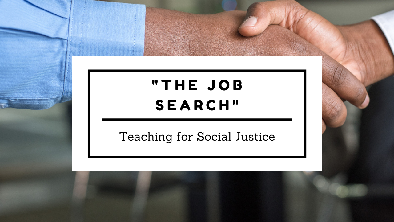 The Job Search: Teaching for Social Justice