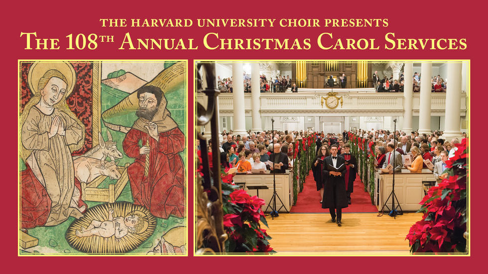 The Harvard University Choir 108th Annual Christmas Carol Services
