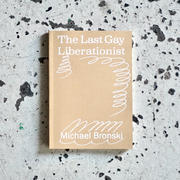 book cover The Last Gay Liberationist