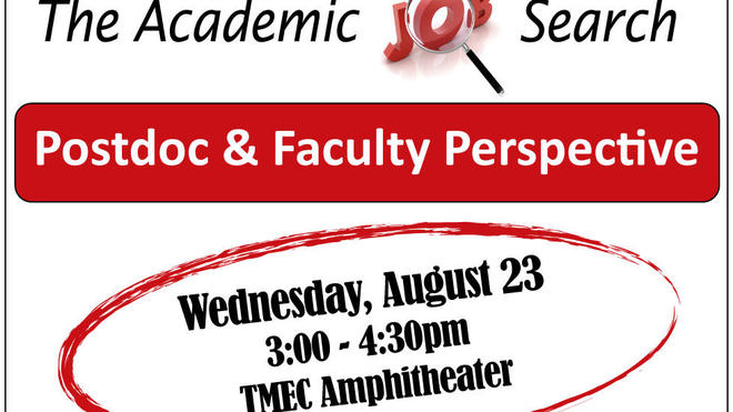 Academic Job Search Series: Postdoc & Faculty Perspective