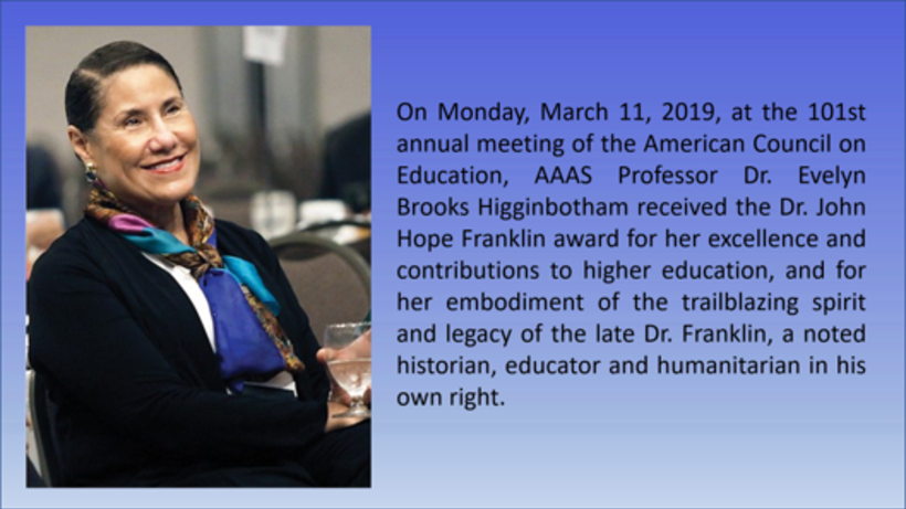 AAAS Professor Dr. Evelyn Brooks Higginbotham Receives the Dr. John Hope Franklin Award