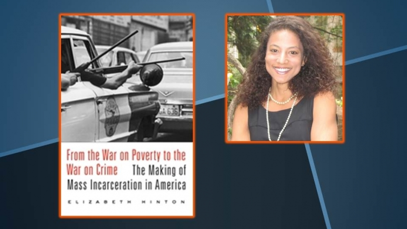 From the Was on Poverty to the War on Crime, by Elizabeth Hinton