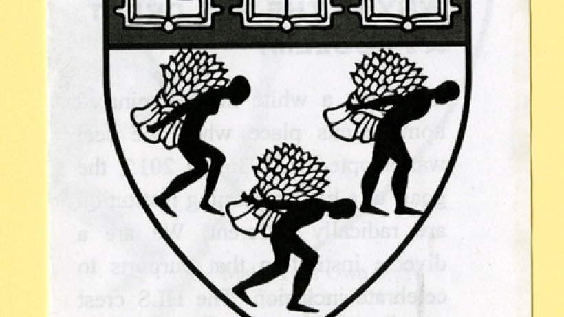 Royall Must Fall and below different version of la Rose shield shield with silhouetted slaves bearing the familiar three wheat sheaves on their backs