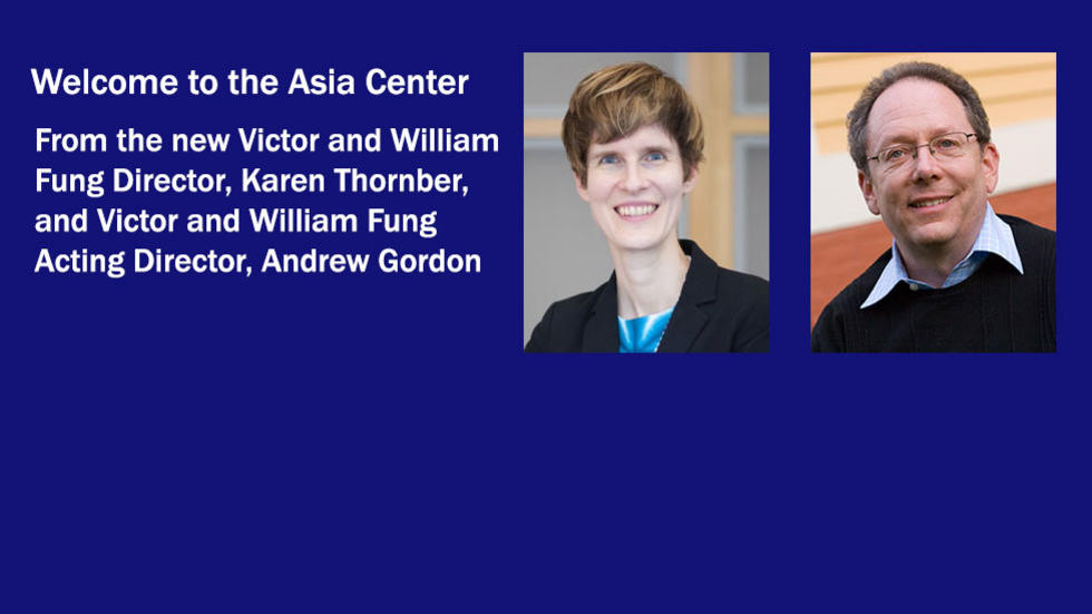 Directors' Welcome to the Asia Center