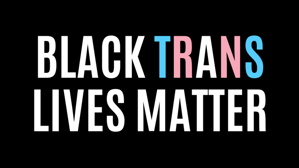 Black background with white text: Black Trans Lives Matter