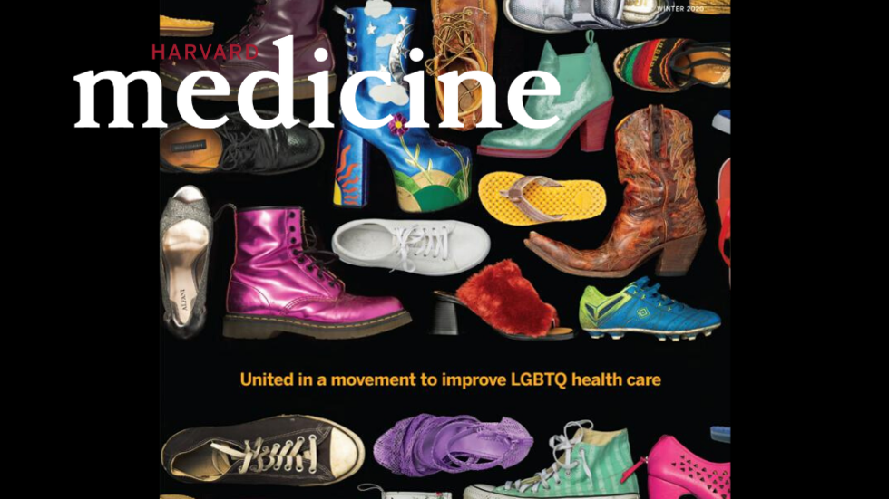Image of different shoes. Text: Harvard Medicine. United in a movement to improve LGBTQ health care