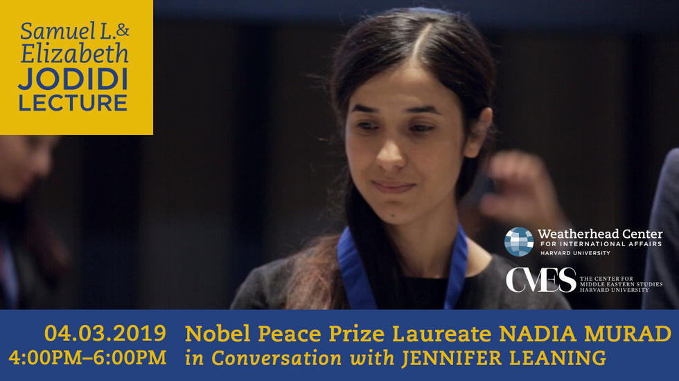 Image for 2019 Jodidi Lecture featuring Nobel Peace Prize Laureate Nadia Murad in Conversation with Jennifer Leaning