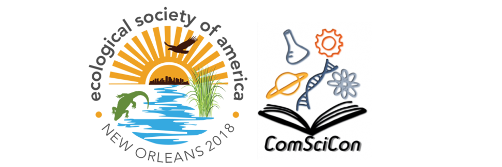 ComSciCon will hold a workshop in conjunction with the Ecological Society of American on August 5, 2018 in New Orleans