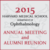2015 HMS Ophthalmology Annual Meeting and Alumni Reunion
