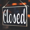 "Image of a sign that reads ""closed"""