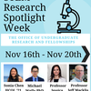 STEM Research Spotlight Week, November 16-20, 2020, featuring videos from Sonia Chen '21, Michael Wells PhD, Professor Jessica Whited, and Professor Jeff Macklis.