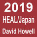 "A thumbnail with white text on a dark red background reading ""2019, HEAL/Japan, David Howell"""